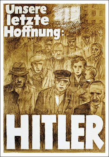 Hans Schweitzer, Our Last Hope - Hitler (1932)