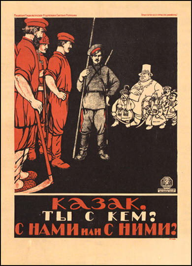 Dmitry Moor, Cossack! Which side are you on? Are you with us or with them? (1918)