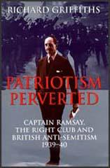 Patriotism Perverted: Captain Ramsay and the Right Club