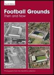 Football Grounds: Then and Now
