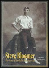 Steve Bloomer: The Story of a Superstar