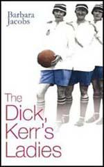 The Dick, Kerr's Ladies