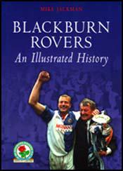 Blackburn Rovers: An Illustrated History