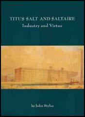 Titus Salt and Saltaire