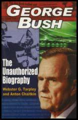 George Bush : The Unauthorized Biography