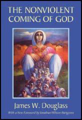 Nonviolent Coming of God