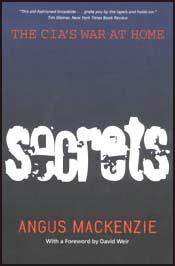 Secrets: The CIA's War at Home