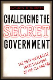 Challenging the Secret Government (order below)