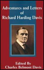 Adventures and Letters of Richard Harding Davies