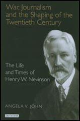 The Life of Henry Nevinson