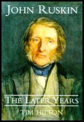 John Ruskin: The Later Years