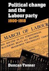 The Labour Party: 1900-1918