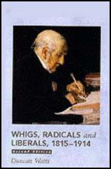 Whigs, Radicals & Liberals