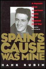 Spain's Cause Was Mine