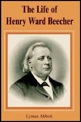 The Life of Henry Ward Beecher