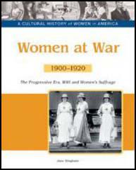 Women at War: 1900-1920