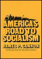 America's Road to Socialism