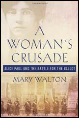 A Woman's Crusade