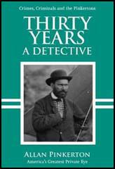 Thirty Years a Detective