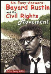 Bayard Rustin and Civil Rights