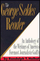 George Seldes Reader